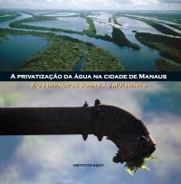 A privatização da água na cidade de Manaus e os impactos sobre as mulheres