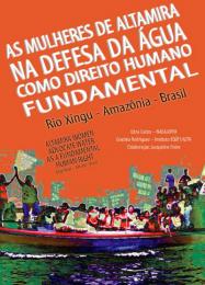 As Mulheres de Altamira na Defesa da Água como Direito Humano Fundamental