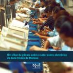 Um olhar de gênero sobre o setor eletro-eletrônico da Zona Franca de Manaus
